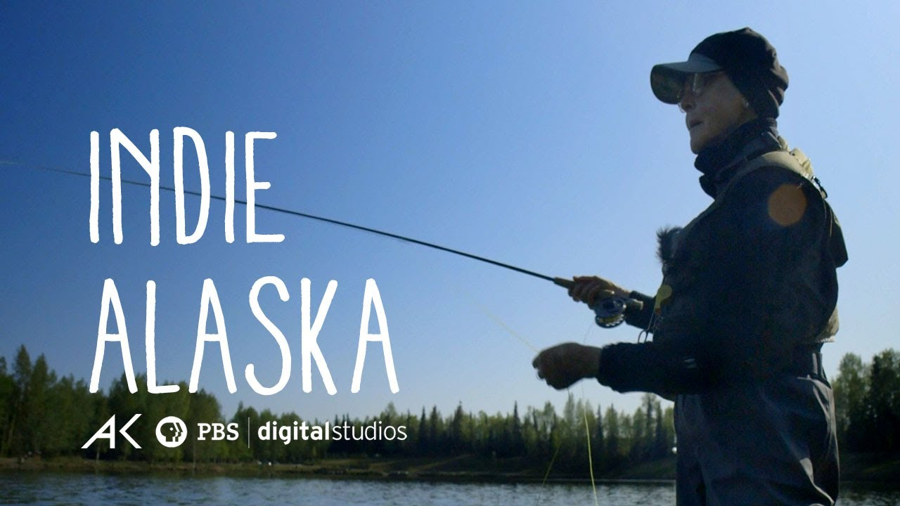 I Am A Fly Fisher – Indie Alaska